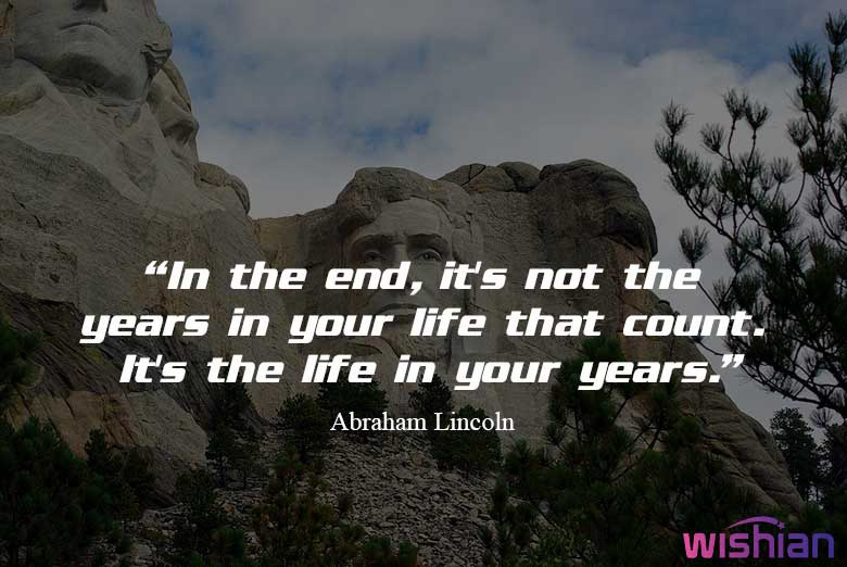 Abraham Lincoln Sayings about life