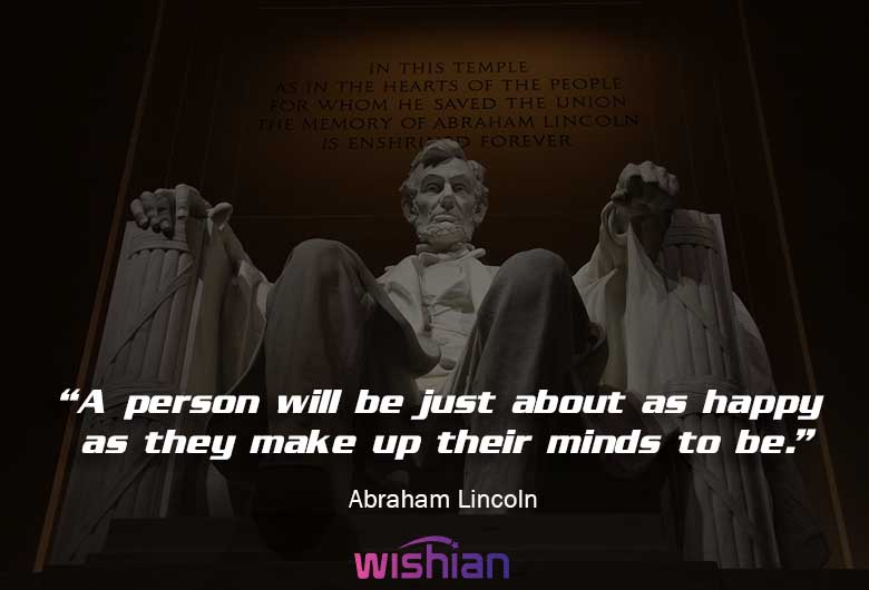 Abraham Lincoln Words of wisdom