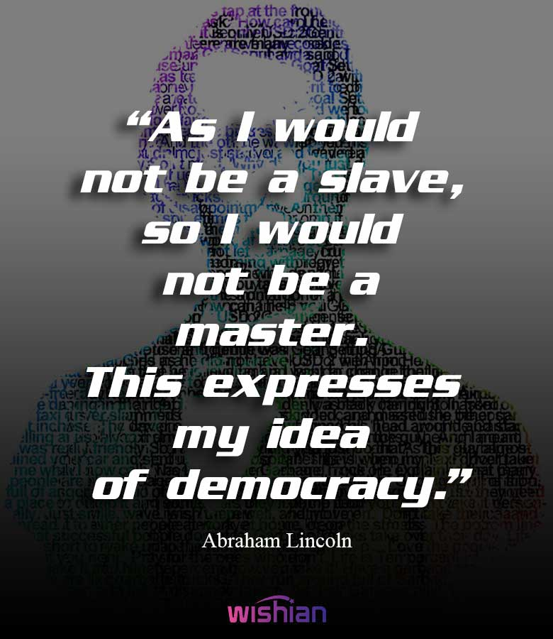Abraham Lincoln and Slavery Quotes