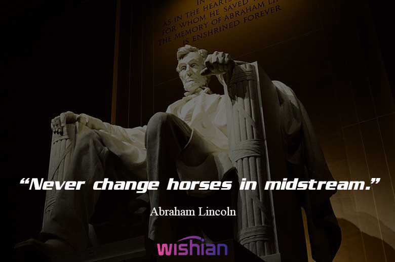 Abraham Lincoln favorite Quotes