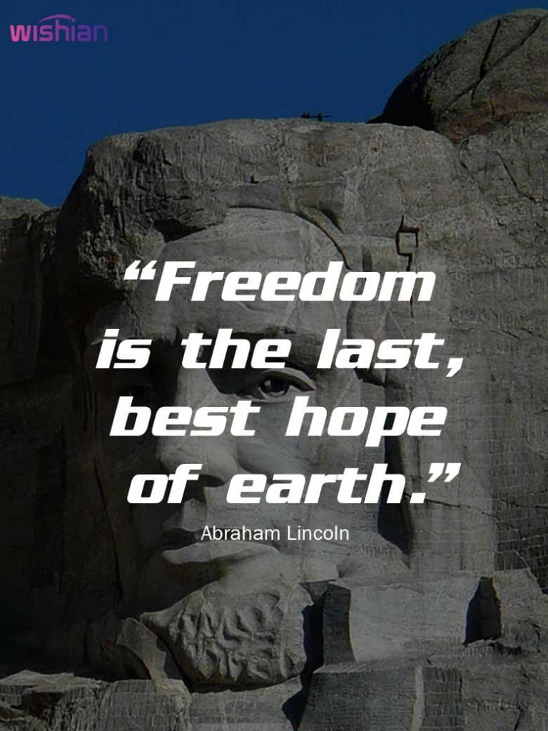 Famous Lincoln Quotes about Freedom