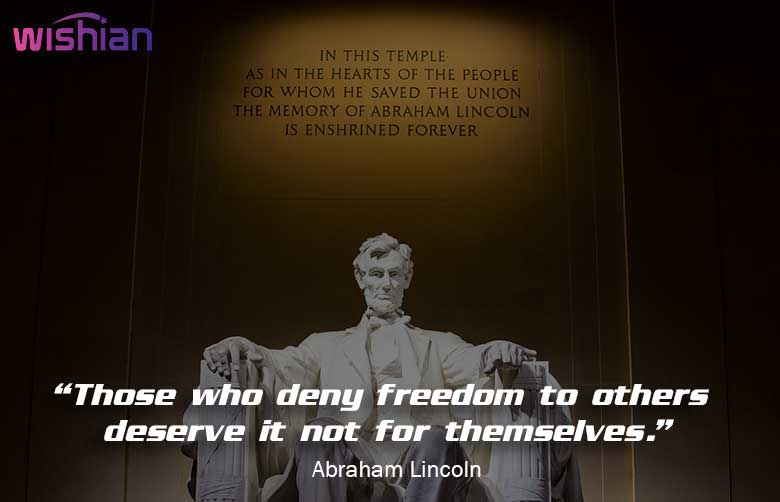 Lincoln Sayings on Freedom