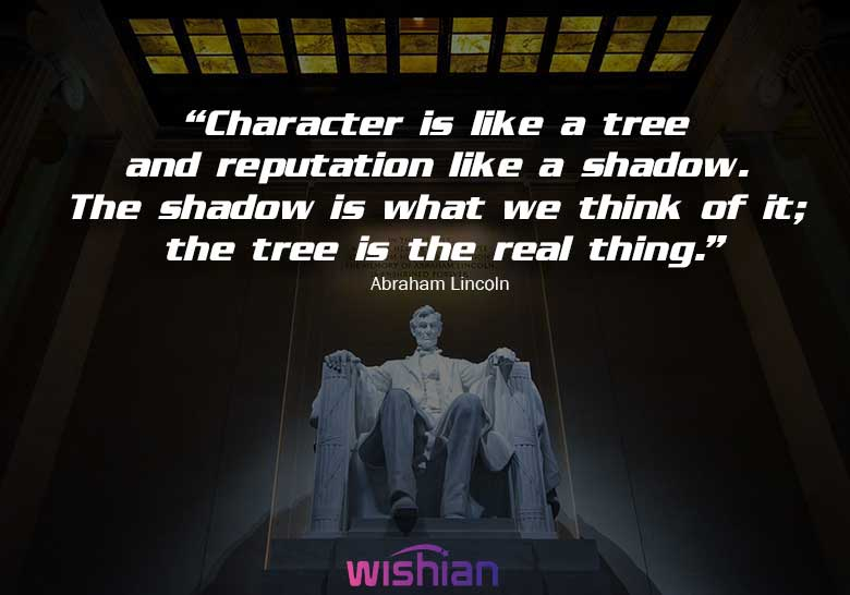 President Lincoln Quotes about Character