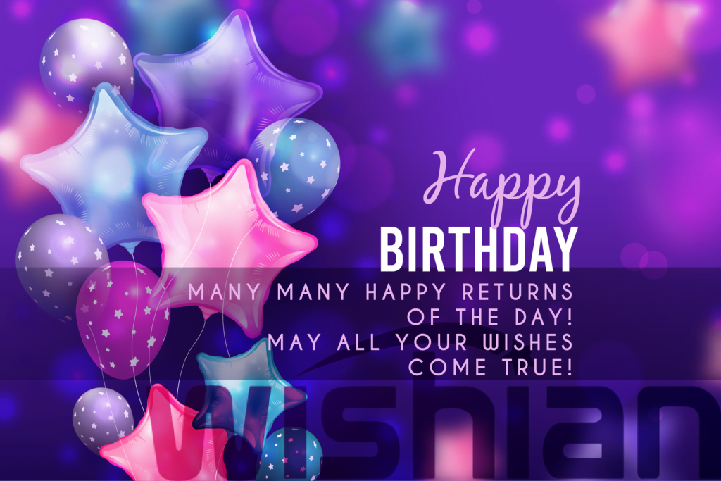 happy birthday wishes quotes greetings facts