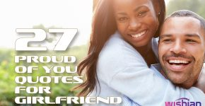 Proud of you Quotes for Girlfriend