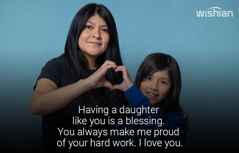 I am Proud of You Quotes for Daughter