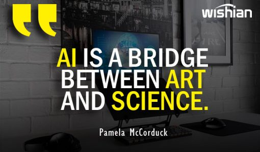 AI is a bridge between art and science Quotes by Pamela McCorduck