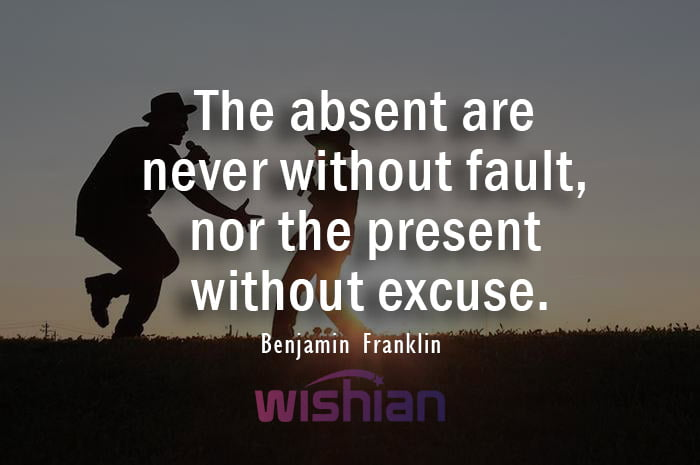 Absent Father Quote by Benjamin Franklin