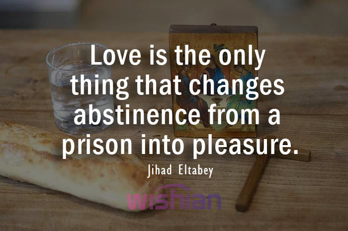 Abstinence Quote by Jihad Eltabey