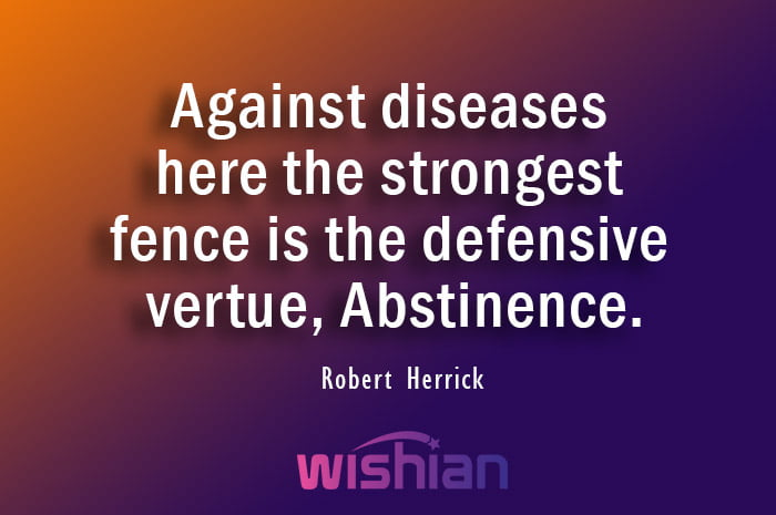 Abstinence Quote by Robert Herrick