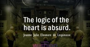 Absurd Quotes by Jeanne Julie Eleonore de Lespinasse