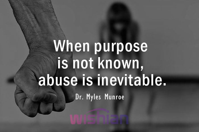Abuse Quotes by Dr. Myles Munroe