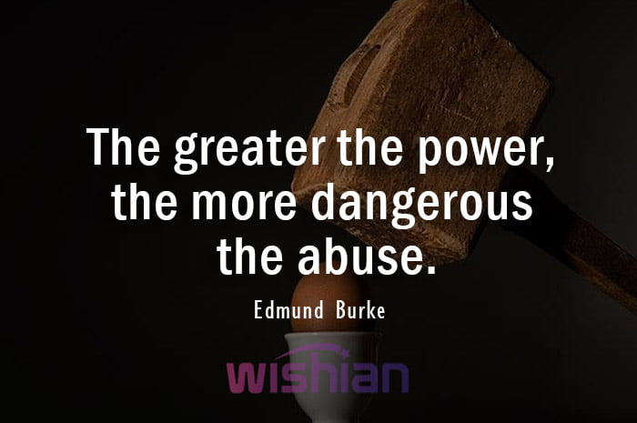Abuse Quotes by Edmund Burke