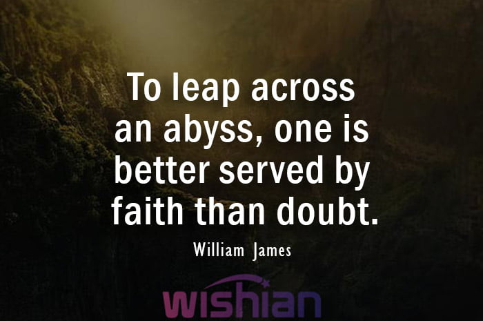 Abyss Quote by William James