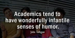 Academic Quotes by John Lithgow