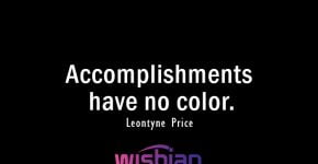 Accomplishments have No Color Quote by Leontyne Price