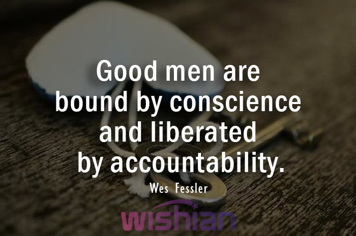 Accountability Quotes by Wes Fessler