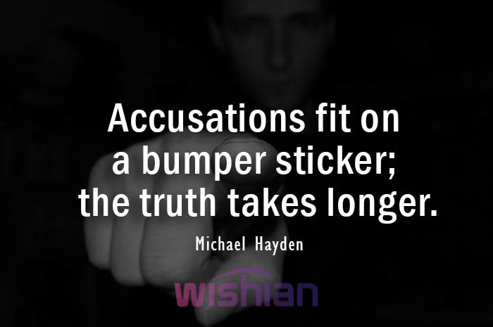 Accusation Quotes by Michael Hayden