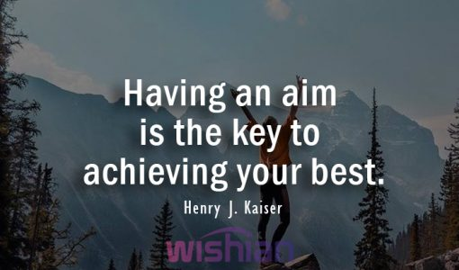 Achieving Quotes by Henry J. Kaiser