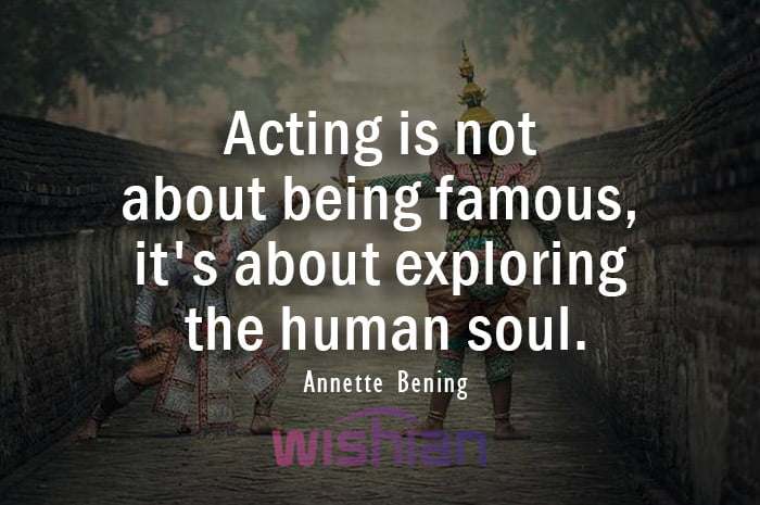 Acting Quotes by Annette Bening