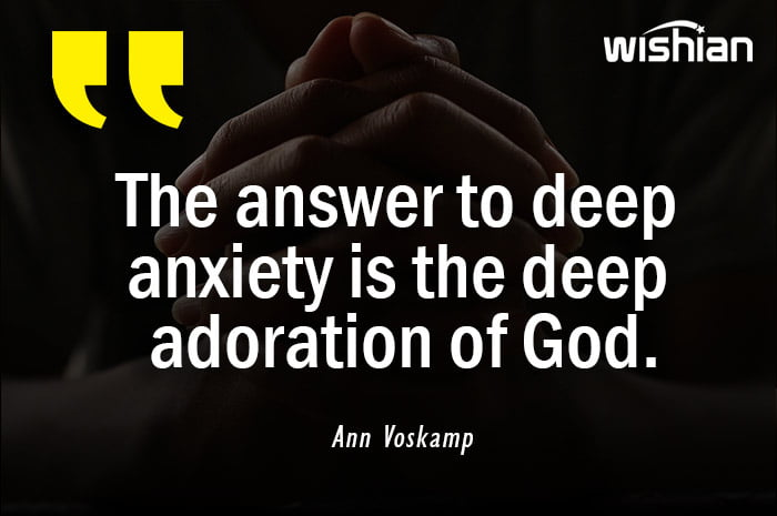 Adoration Quotes by Ann Voskamp to get relief from anxiety