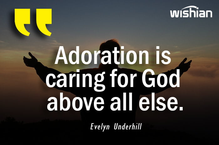 Adoration Quotes by Evelyn Underhill
