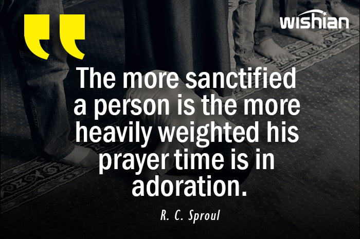 Adoration in Prayer Quotes by R. C. Sproul
