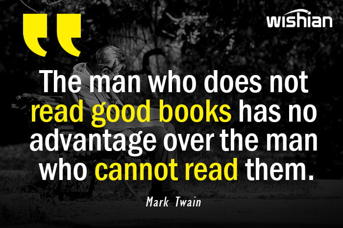 Advantage of reading book Quotes by Mark Twain