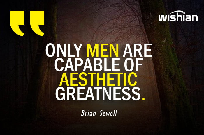 Aesthetic Quotes by Brian Sewell