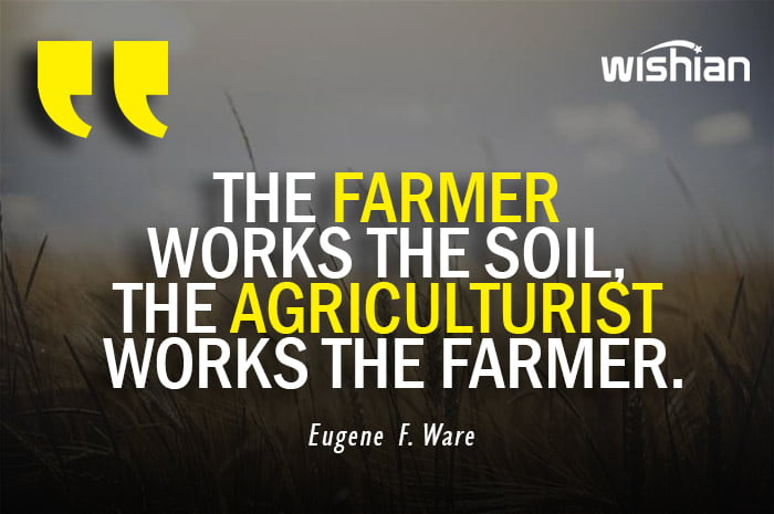 Agriculture Quotes by Eugene F Ware