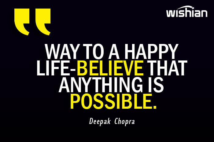 Anything is possible Quotes adviced by Deepak Chopra