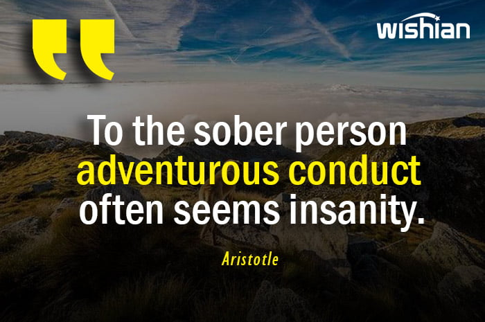 Aristotle Quotes about Adventurous Conduct