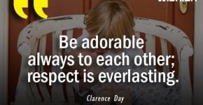 Be Adorable Quotes by Clarence Day