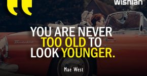 Beautiful Aging Quotes by Mae West