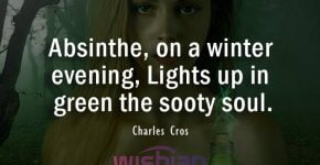 Charles Cros Quotes about Absinthe