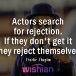 Charlie Chaplin Quote about Actors