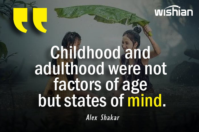 Childhood and adulthood Quotes by Alex Shakar