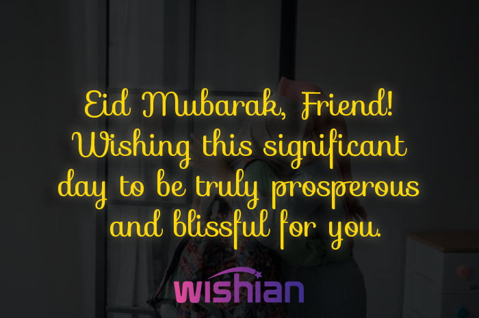 Eid Mubarak Wishes for friend with images