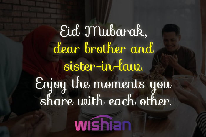 Eid Mubarak brother and sister in law wishes and quotes with images