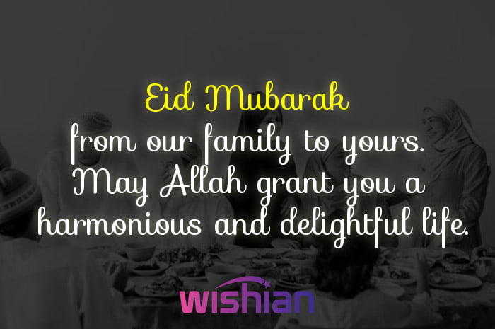 Eid Mubarak from our family to yours wishes