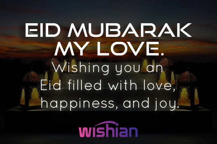 Eid Mubarak my love wishes for the person I love