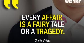 Every Affair is a Fairy Tale or a Tragedy Quotes by Cherie Priest