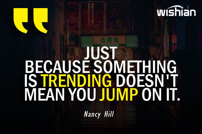 Famouse Advice Quotes on Advertising and marketing by Nancy Hill