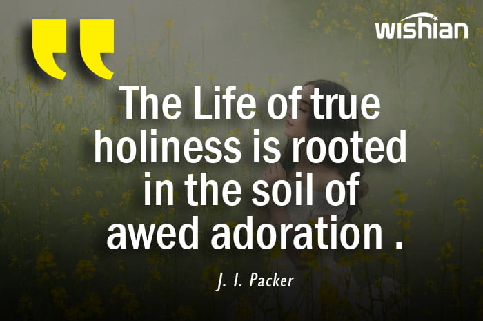 J. I. Packer Quotes about adoration