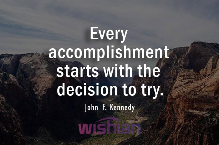 John F. Kennedy Quotes about Accomplishment