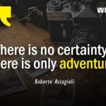 Life is an adventure Quotes by Roberto Assagioli