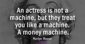 Marilyn Monroe Quote About Actress