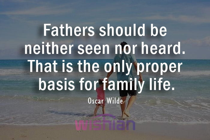 Oscar Wilde Quote about Absent Father