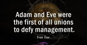 Quotes about Adam and Eve by Evan Esar