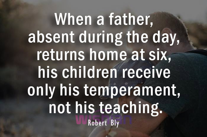 Robert Bly Quote about bAbsent Father